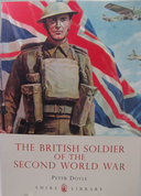 Book-'The British Soldier of the Second World War'